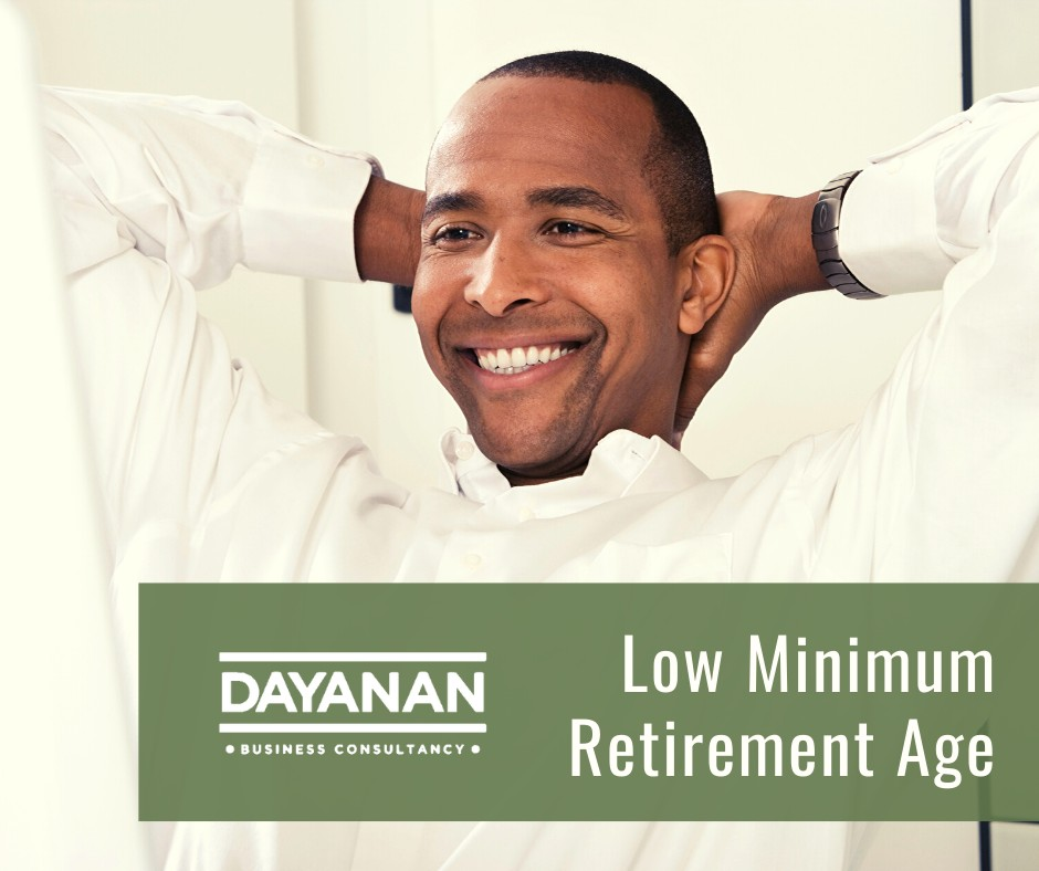 Low Minimum Retirement Age