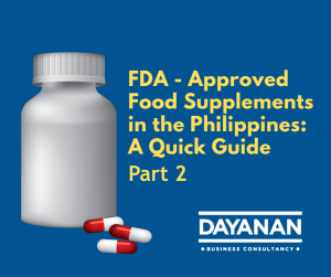 Fees and Requirements for FDA-Approved Food Supplements in the Philippines (Part 2)